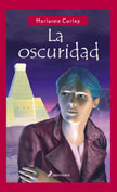 La oscuridad by Marianne Curley