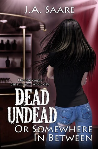 7717938 Blog Tour Review: Dead, Undead, or Somewhere in Between by J.A. Saare