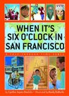 When It's Six O'Clock in San Francisco: A Trip Through Time Zones