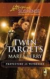 Twin Targets  (Protecting the Witnesses, #1)