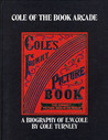 Cole of the Book Arcade