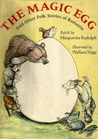 The Magic Egg and Other Folk Stories of Rumania