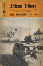 African Trilogy by Alan Moorehead