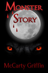 Monster Story by McCarty Griffin