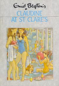Claudine at St Clare's (St. Clare's, #7)