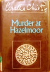 The Murder at Hazelmoor