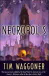 Necropolis by Tim Waggoner