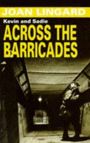 Across the Barricades by Joan Lingard