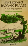 Short Stories of Pádraic Pearse: A Dual-language book