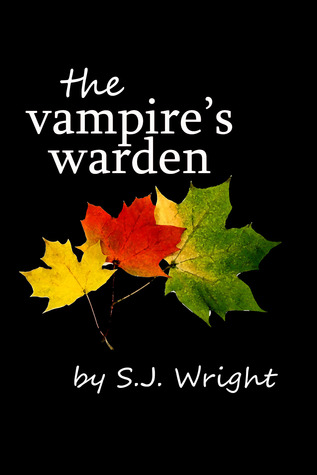 The Vampire's Warden (Undead in Brown County, #1)