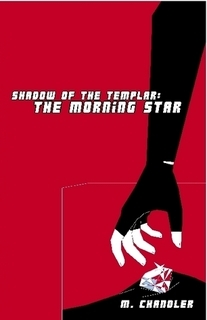 The Morning Star (Shadow of the Templar, #1)