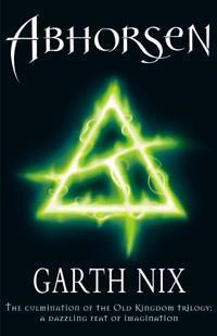 Abhorsen (Old Kingdom Trilogy, #3)