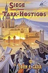 Siege of Tarr-Hostigos