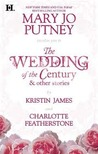 The Wedding of the Century &amp; Other Stories by Mary Jo Putney