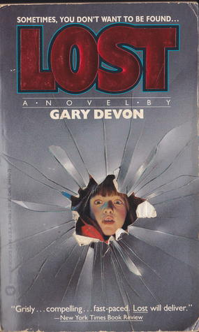 Lost by Gary Devon