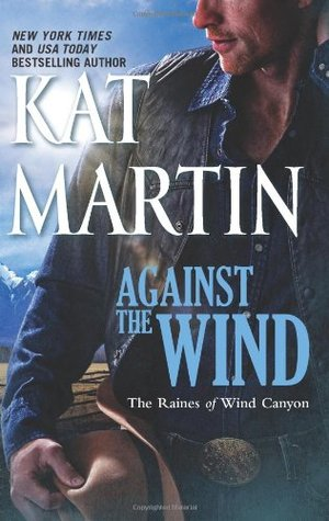 Against the Wind (The Raines of Wind Canyon, #1)