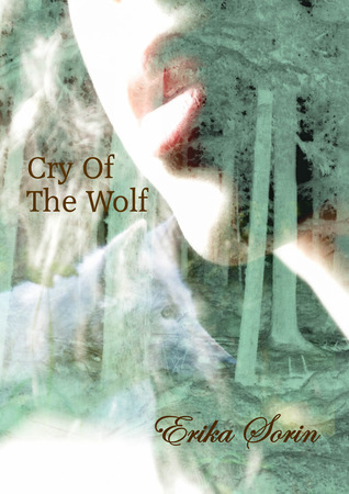 Cry Of The Wolf by Erika Sorin