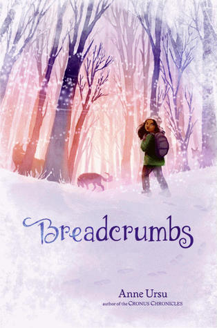 The cover of Breadcrumbs by Anne Ursiu, showing a girl of color looking over her shoulder as she walks into snow covered woods, where shadowy wolves are waiting for her.