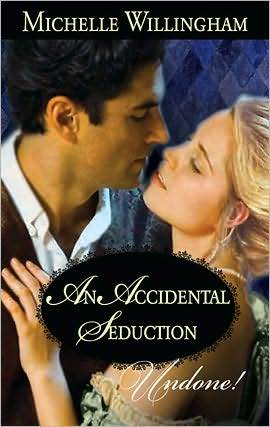 An Accidental Seduction (Accidental, #1)