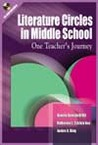 Literature Circles in Middle School: One Teacher's Journey