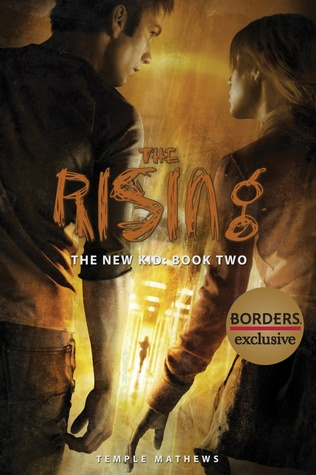 The Rising (The New Kid #2)