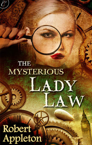 The Mysterious Lady Law by Robert Appleton