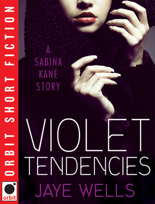 Violet Tendencies (Sabina Kane, #2.5)