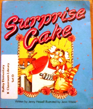 Surprise Cake (Work and Play/Literacy 2000 Stage 2)