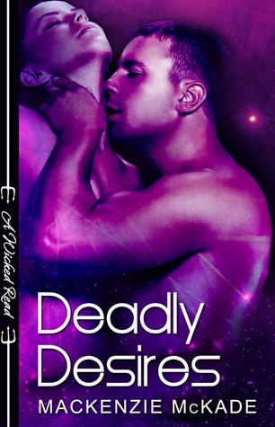 Deadly Desires (Wicked Reads #7)