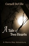 A Tale of Two Hearts (Morro Bay Adventures, #1)
