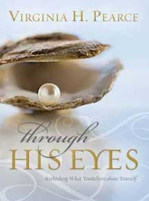 Through His Eyes by Virginia H. Pearce