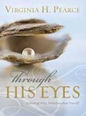 Through His Eyes: Rethinking What You Believe about Yourself
