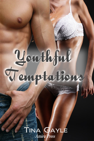 Youthful Temptations by Tina Gayle