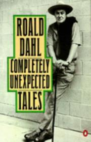 Review Completely Unexpected Tales (Roald Dahl's Tales of the Unexpected #1-2) PDF