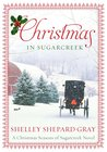 Christmas in Sugarcreek by Shelley Shepard Gray