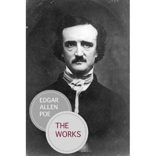 The Complete Works by Edgar Allan Poe