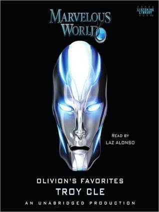 Olivion's Favorites: Marvelous World, Book 2