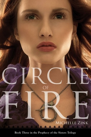 Circle of Fire (Prophecy of the Sisters, #3)