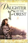 Daughter of the Forest  (The Sevenwaters Trilogy, #1)