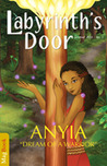 Labyrinth's Door - Anyia, Dream of a Warrior