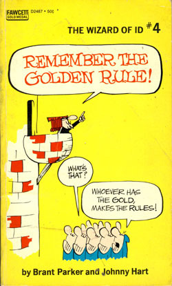 Remember the Golden Rule! by Brant Parker