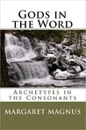Gods in the Word: Archetypes in the Consonants