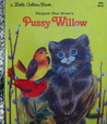 Pussy Willow (A Little Golden Book)