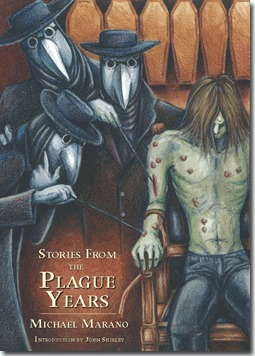 Stories from the Plague Years by Michael Marano