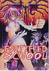 Fortified School, Vol. 7