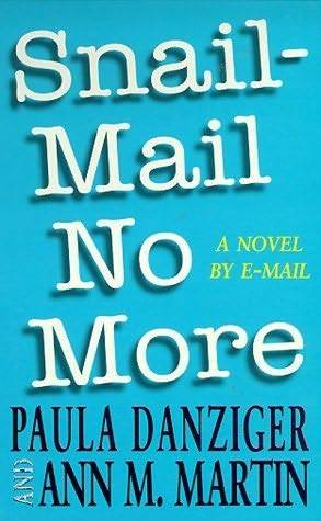 Snail Mail No More by Paula Danziger