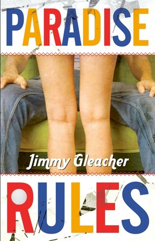 Paradise Rules by Jimmy Gleacher
