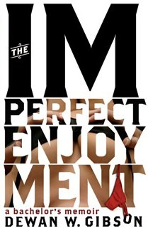 The Imperfect Enjoyment