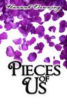 Pieces of Us by Hannah Downing