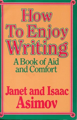 How to Enjoy Writing by Janet Asimov